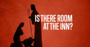 is their room in the inn. words overlayed on a graphical image of joseph mary and baby jesus